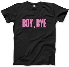 Tell Him Boy Bye - Sorry Lemonade Mens Unisex T-Shirt