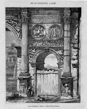 Stampa antica ROMA Arco di Costantino 1869