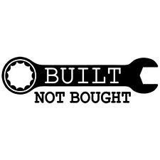 BUILT NOT BOUGHT CUSTOM BIKE CAR DOT TURBO RACING VINYL DECAL STICKER (BB-1)