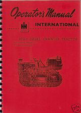 "International ""BTD-6"" Crawler Tractor Operator Manual"