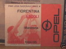 FIORENTINA - ASCOLI BIGLIETTO TICKET 1984 / 85