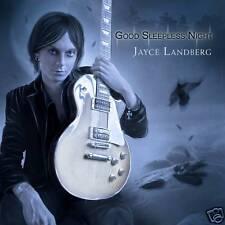 Jayce Landberg - Good Sleepless Night 2010 CD Hard Rock