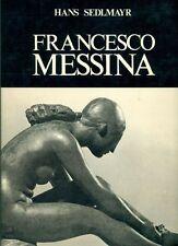SEDLMAYR Hans, Francesco Messina