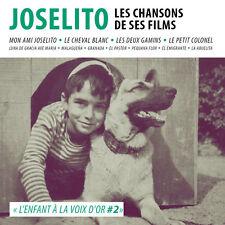 CD Joselito l'enfant à la voix d'or 2 : Les chansons de ses films