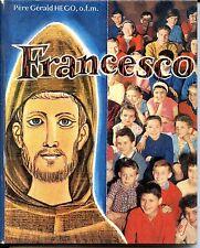 FRANCESCO - VIE DE ST FRANCOIS D'ASSISE - G. Hégo - Igor Arnstam - 1960 - Scout