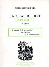 GILLES D'ESTOURMEL / LA GRAPHOLOGIE EXPLIQUEE