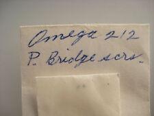 OMEGA 212 P. BRIDGE SCREW (2)   NOS