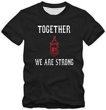 Hells Angels original 81 support shirt together we are strong le mythe