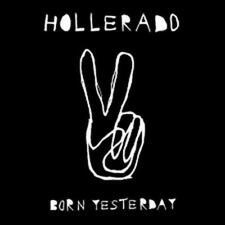 HOLLERADO BORN YESTERDAY NEW VINYL