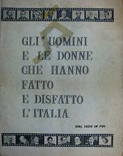 """"""" GLI UOMINI E LE DONNE CHE HANNO FATTO E DISFATTO L'ITALIA """"  N°18 DISPENSE"""