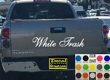 White Trash Die Cut Tailgate Vinyl Decal Sticker Diesel truck SUV 4x4