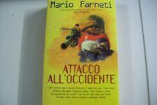 MARIO FARNETI-ATTACCO ALL'OCCIDENTE-NORD 2002 PRIMA EDIZIONE ASSOLUTA!NUOVO OTT!