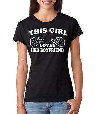 This Girl Loves her Boyfriend Ladies T-shirt Boyfriend Girlfriend Gift T-shirt