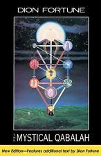 Mystical Qabalah: By Dion Fortune
