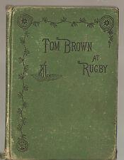 Tom Brown's School Days by An Old Boy - Thomas Hughes HB 1881