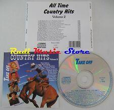 CD ALL TIME COUNTRY HITS 2 SKEETER DAVIS JIM REEVES SLIM WHITMAN CLINE (C12)