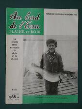 Au bord de l'eau Plaine et Bois Revue de pêche et de chasse 1961 octobre