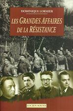 Les GRANDES AFFAIRES de la RÉSISTANCE + Dominique LORMIER + 2005