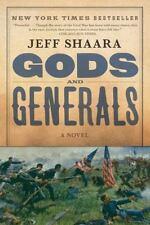 Gods and Generals: A Novel of the Civil War