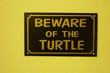 Beware Of The Turtle Reptile Tropical Pet Fish Tank Aquatic Home/Garden Sign