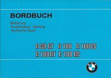 Bordbuch / Bedienungsanleitung alle BMW R 100 / 80 RS CS RT von 1979 bis 82 neu