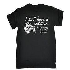 Non avere una soluzione da Uomo T-shirt Tee Compleanno Geek Nerd matematica scienza divertente