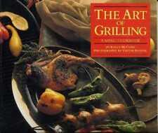 The Art of Grilling - A Menu Cookbook