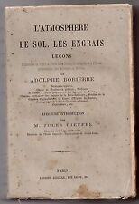A. BOBIERRE L'ATMOSPHERE LE SOL LES ENGRAIS 1850-1862 SCIENCE CHIMIE AGRICOLE