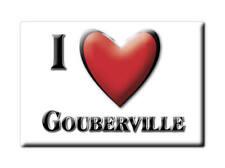 MAGNETS FRANCE - BOURGOGNE SOUVENIR AIMANT I LOVE GOUBERVILLE (MANCHE)