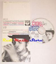 CD Singolo LORENZO JOVANOTTI penso positivo dammi spazio 1993 NO mc lp*dvd*S5***
