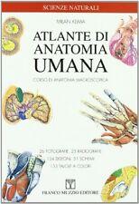 Atlante di anatomia umana. Corsi di anatomia macroscopica