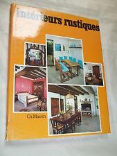 """INTERIEURS RUSTIQUES"" (1980) ARNAUD BRENAC / MEUBLES / EDIT.  MASSIN"