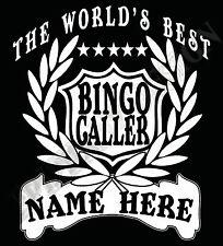 The Del mundo Mejor Llamador Del Bingo Camiseta Personalizada Hombre Y Mujeres