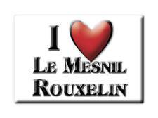 MAGNETS FRANCE - MIDI PYRÉNÉES AIMANT I LOVE LE MESNIL ROUXELIN  (MANCHE)