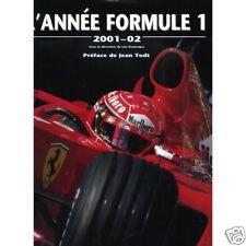 L'année formule 1 - 2001-02 F1 par Luc Domenjoz / Jean Todt (Hardcover 2001)