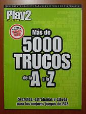 Más de 5000 trucos (A-Z) de Play2Manía: secretos, estrategias y claves para PS2