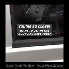 Stai così vicina-vogliono mettere in Boot-VETROFANIA / Sign-sicurezza