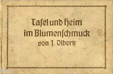 Olbertz Tafel und Heim im Blumenschmuck EA 1912 Tischschmuck Gastronomie