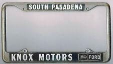 South Pasadena California Knox Motors Ford Vintage Dealer License Plate Frame