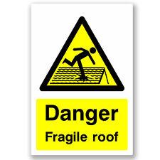 1 x A5 Danger Fragile Roof - Vinyl Sticker Construction Sign Window H&S #5049