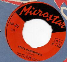 EMY DORE disco 45 giri MINA Gianni Meccia FOLLE DANDERUOLA made in ITALY