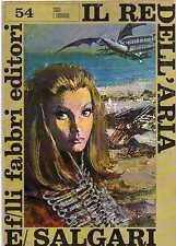 E.SALGARI-IL RE DELL'ARIA FABBRI EDITORI