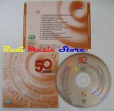 CD 50 ANNI MUSICA INTERNAZIONALE 2 BEATLES JANIS JOPLIN ZUCCHERO JOEL (C13*)