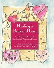 Healing a Broken Heart : A Guided Journal Through the Four Seasons of...