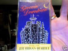 Jim Briggs Quartet-  Groovin' Downtown....new cassette!