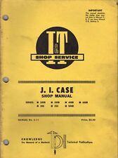 J.I. Case Series 200B - 600B I&T Tractor Shop Sevice Repair Manual