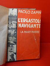 ZAPPA : L'ERGASTOLO NAVIGANTE - 1933 CORBACCIO MILANO