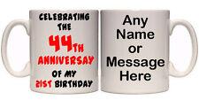 44TH ANNIVERSARY OF MY 21ST BIRTHDAY 65TH PERSONALISED MUG (A2) 11oz & 15oz GIFT
