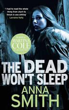 The Dead Won't Sleep,  Anna Smith (Paperback) New Book