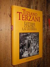 Lettere contro la guerra T. Terzani Longanesi II ed. 2002 L14